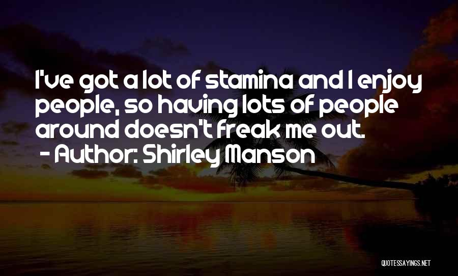 Shirley Manson Quotes 1125522