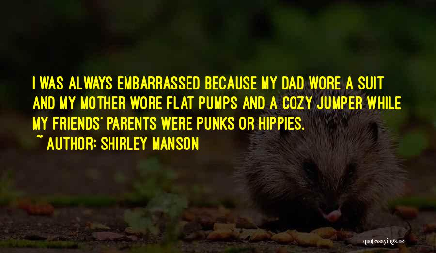 Shirley Manson Quotes 1138115