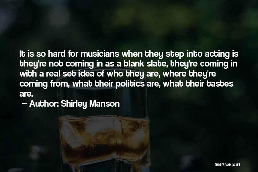 Shirley Manson Quotes 1250706