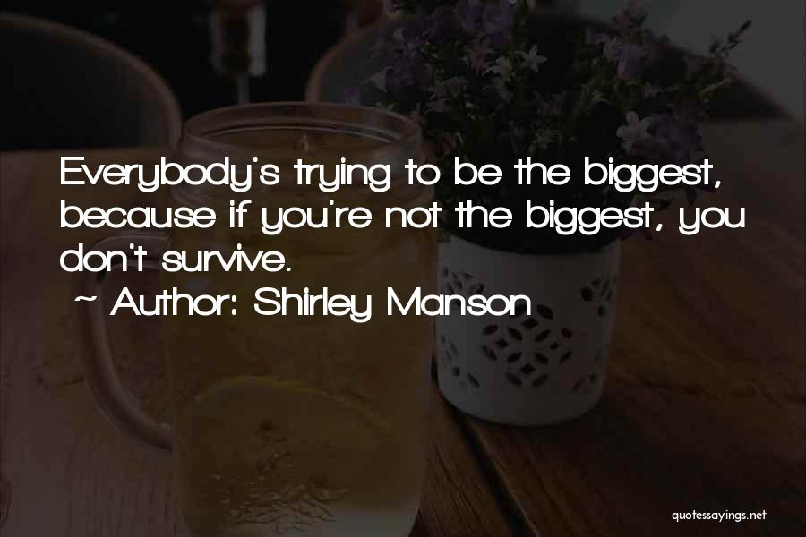 Shirley Manson Quotes 1283710