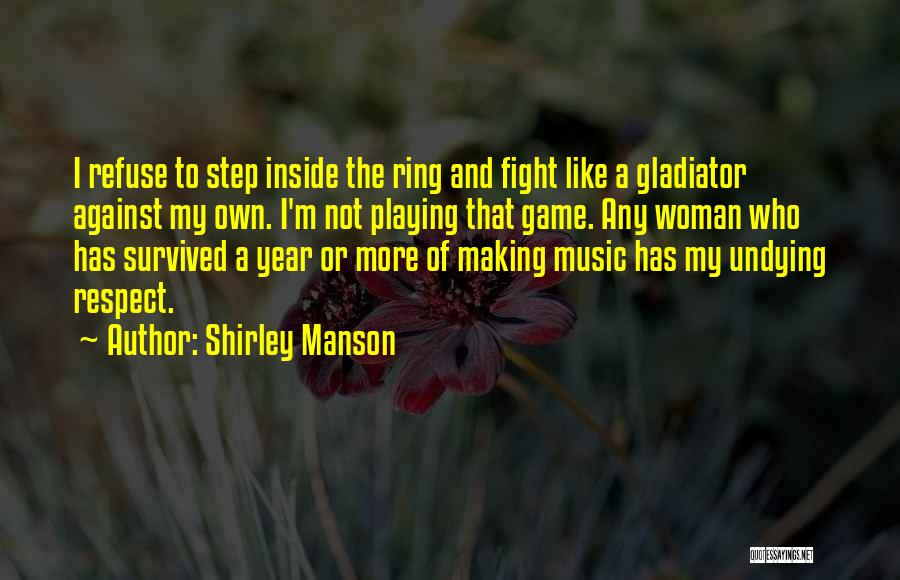 Shirley Manson Quotes 1287629