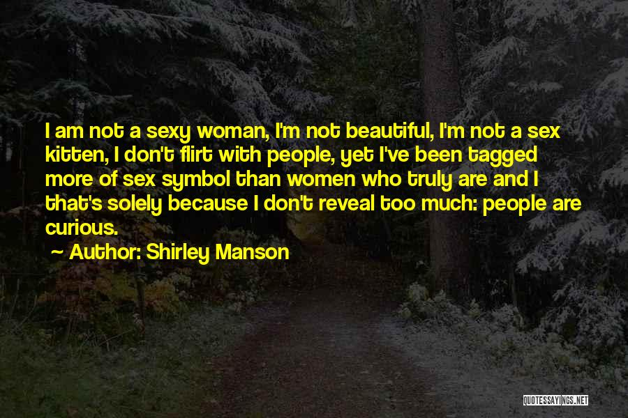 Shirley Manson Quotes 1391821