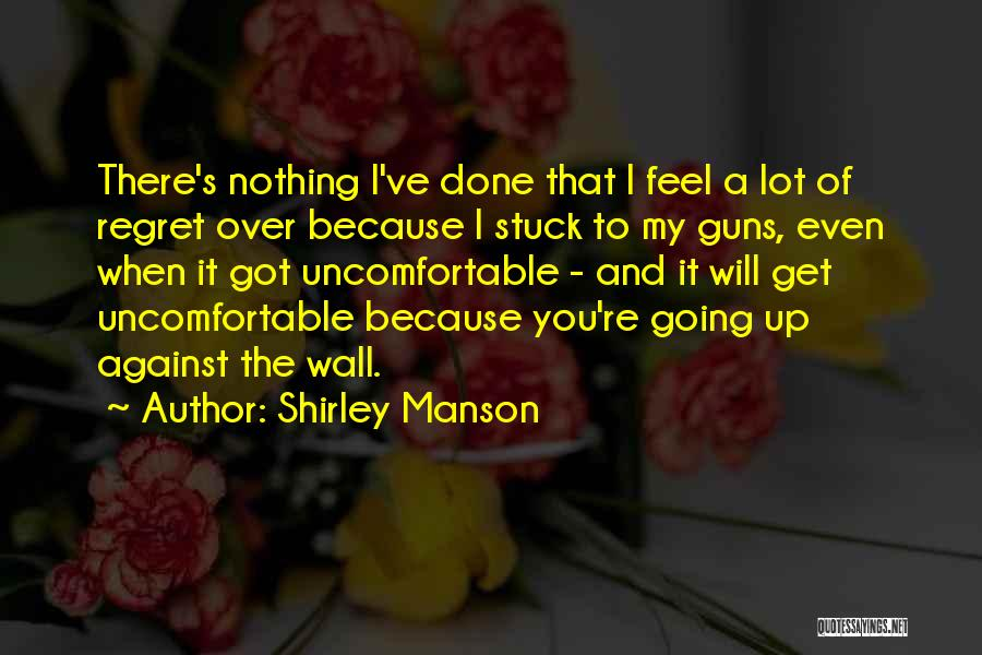 Shirley Manson Quotes 1418665