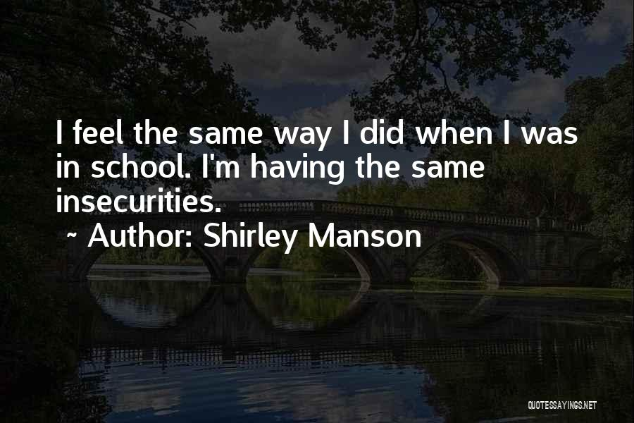 Shirley Manson Quotes 1508954