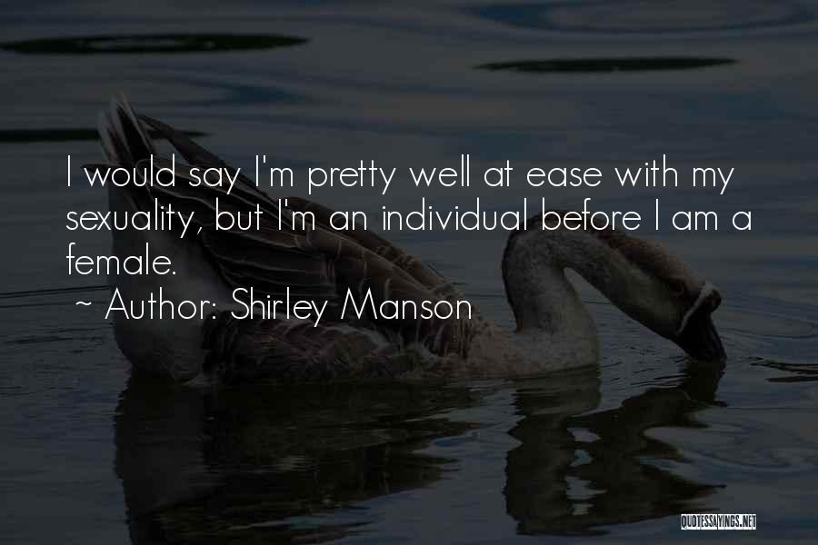 Shirley Manson Quotes 1543750