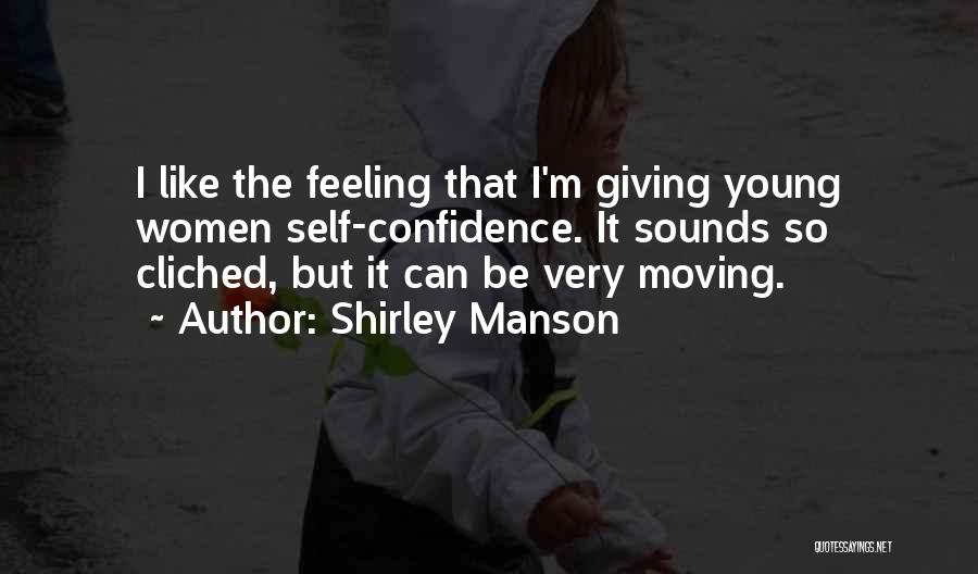 Shirley Manson Quotes 1652896