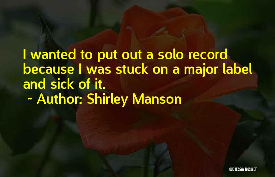 Shirley Manson Quotes 1685969