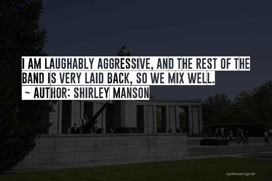 Shirley Manson Quotes 1860228