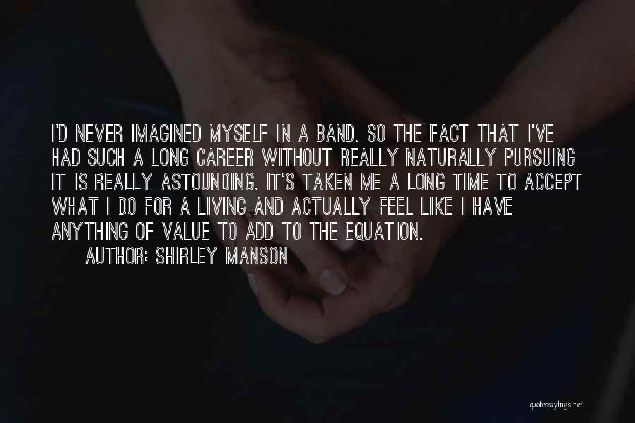 Shirley Manson Quotes 1916242