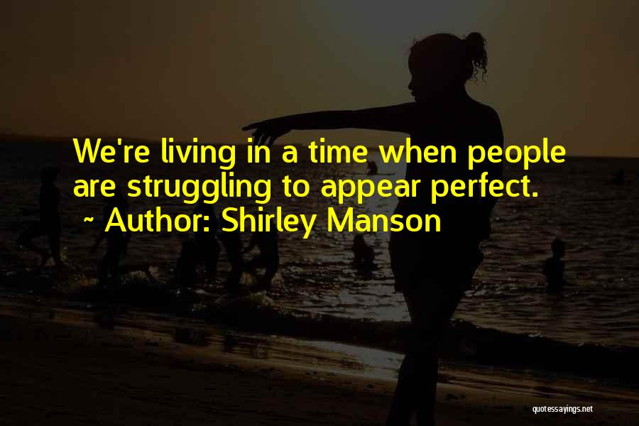 Shirley Manson Quotes 2134149