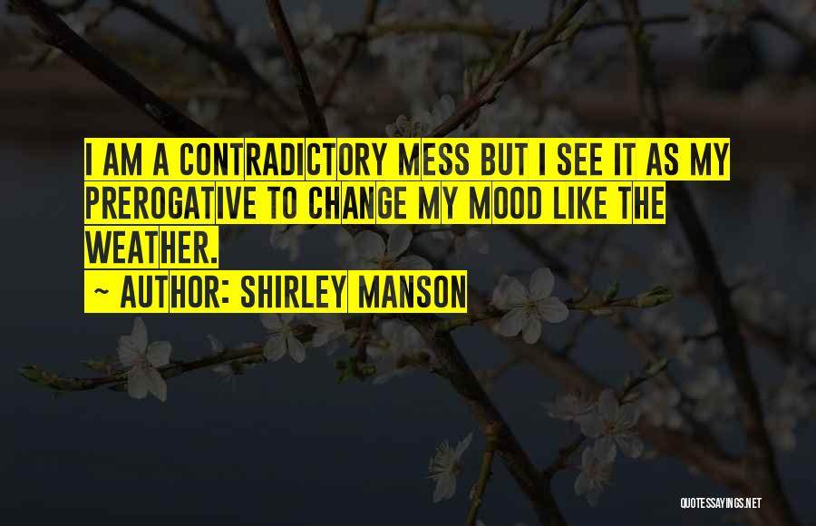 Shirley Manson Quotes 2134941