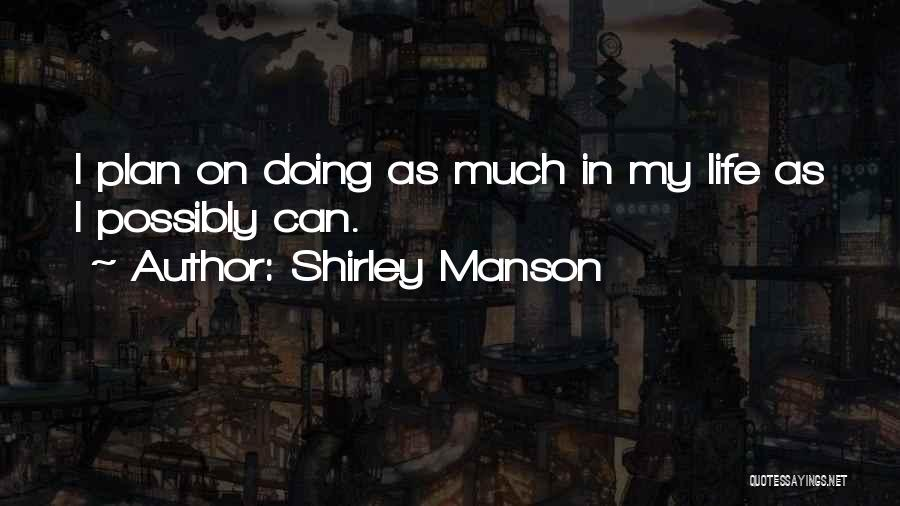 Shirley Manson Quotes 266924