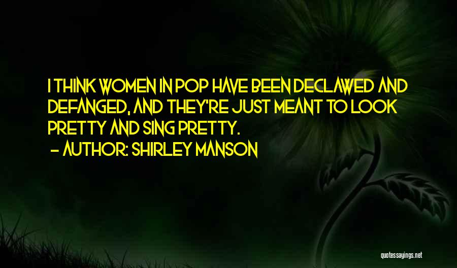 Shirley Manson Quotes 301917