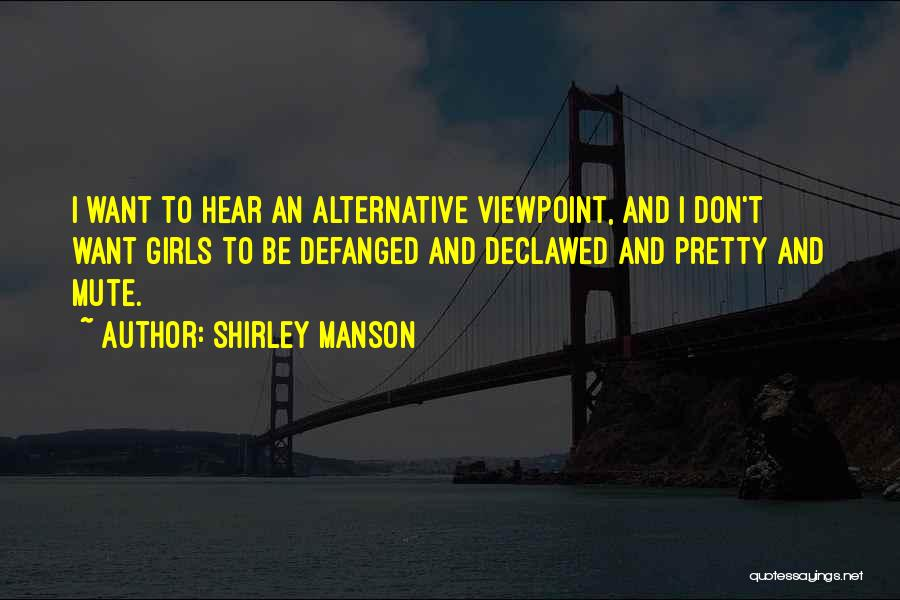 Shirley Manson Quotes 608409