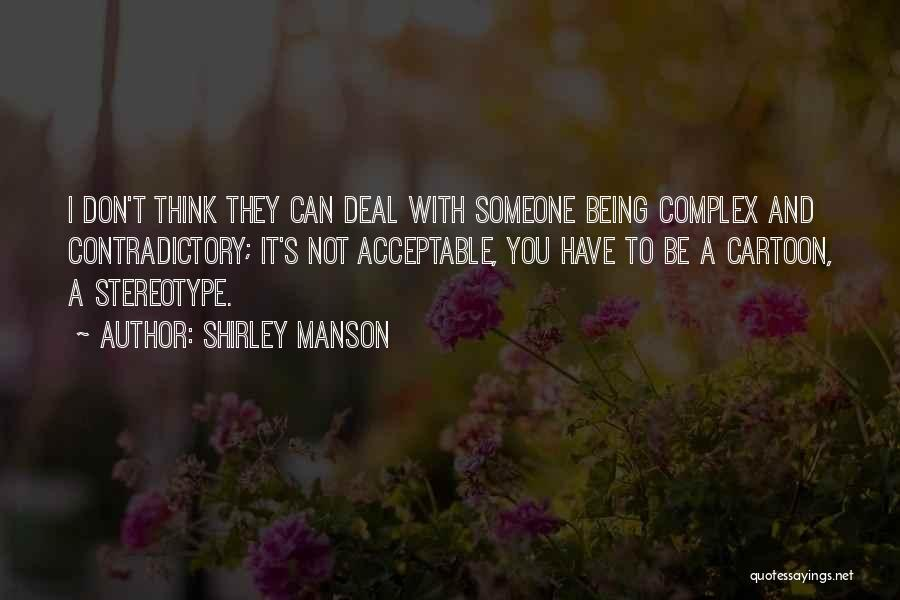 Shirley Manson Quotes 742022