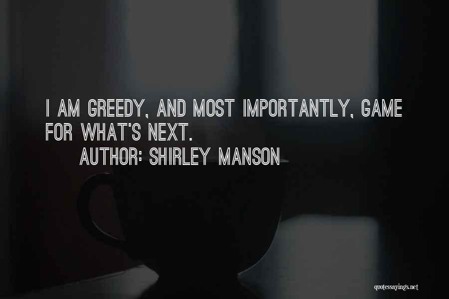 Shirley Manson Quotes 822182