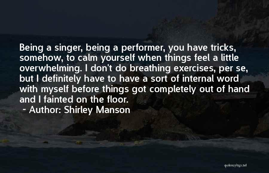 Shirley Manson Quotes 958012