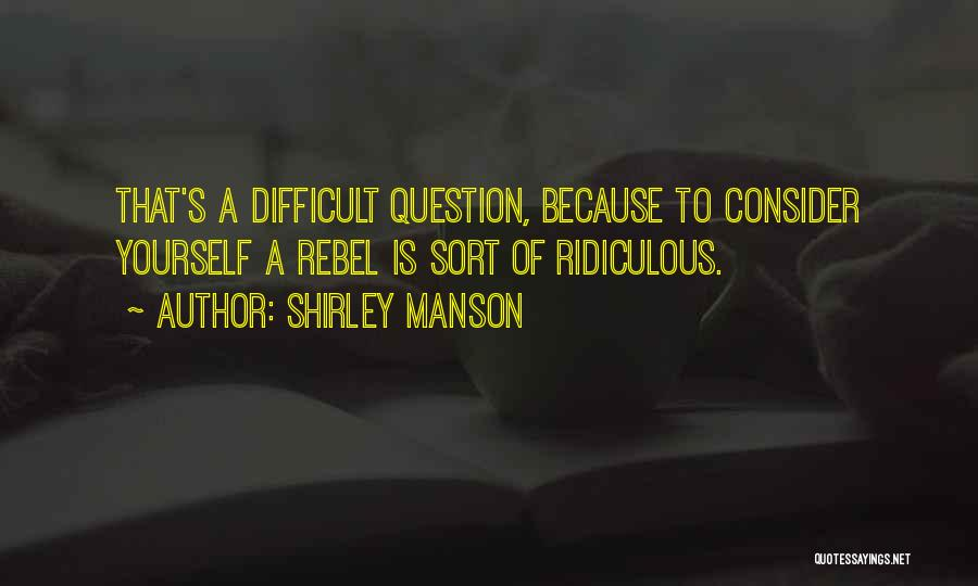 Shirley Manson Quotes 992431