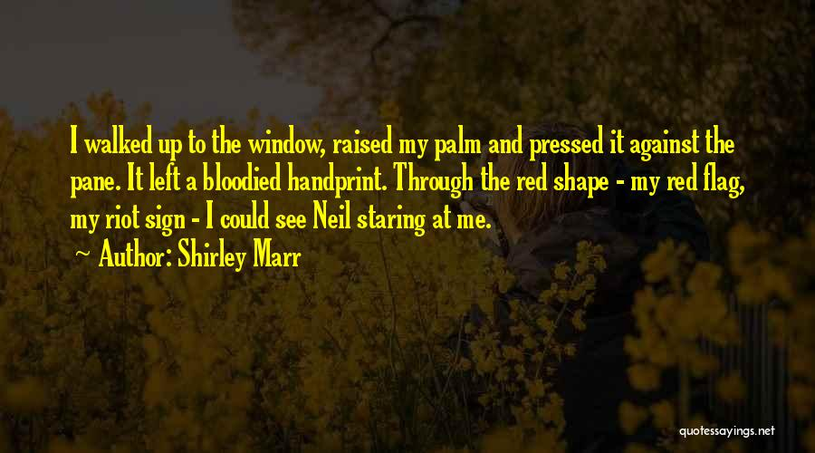 Shirley Marr Quotes 1057694
