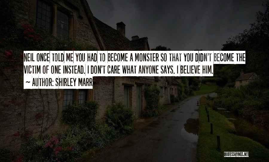 Shirley Marr Quotes 1223767