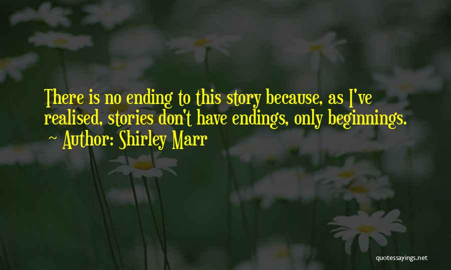 Shirley Marr Quotes 610728