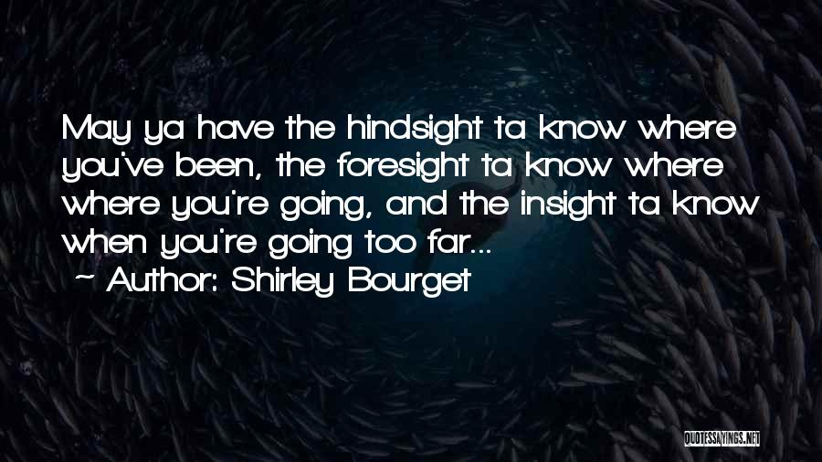 Shirley Quotes By Shirley Bourget