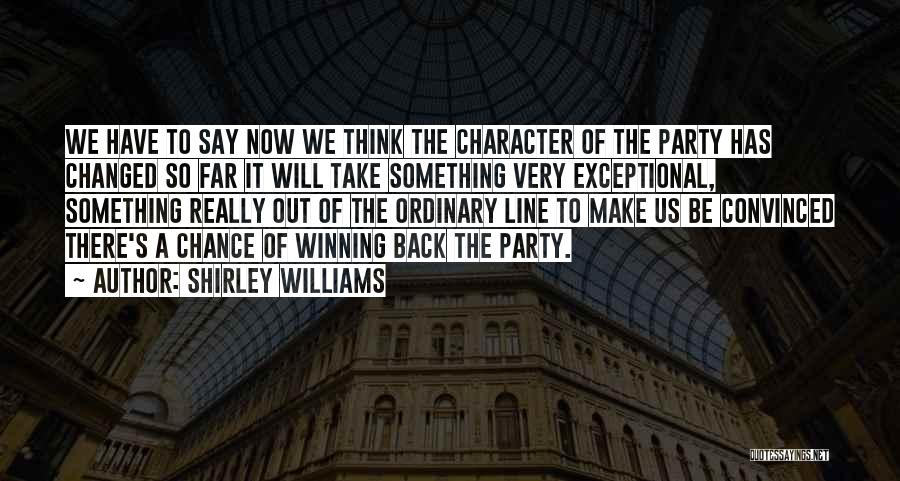 Shirley Quotes By Shirley Williams