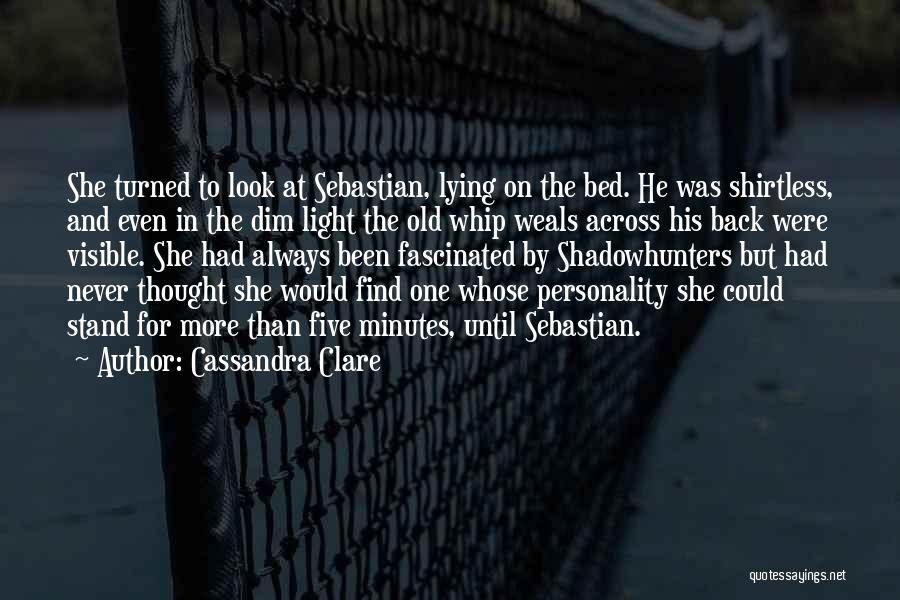 Shirtless Quotes By Cassandra Clare