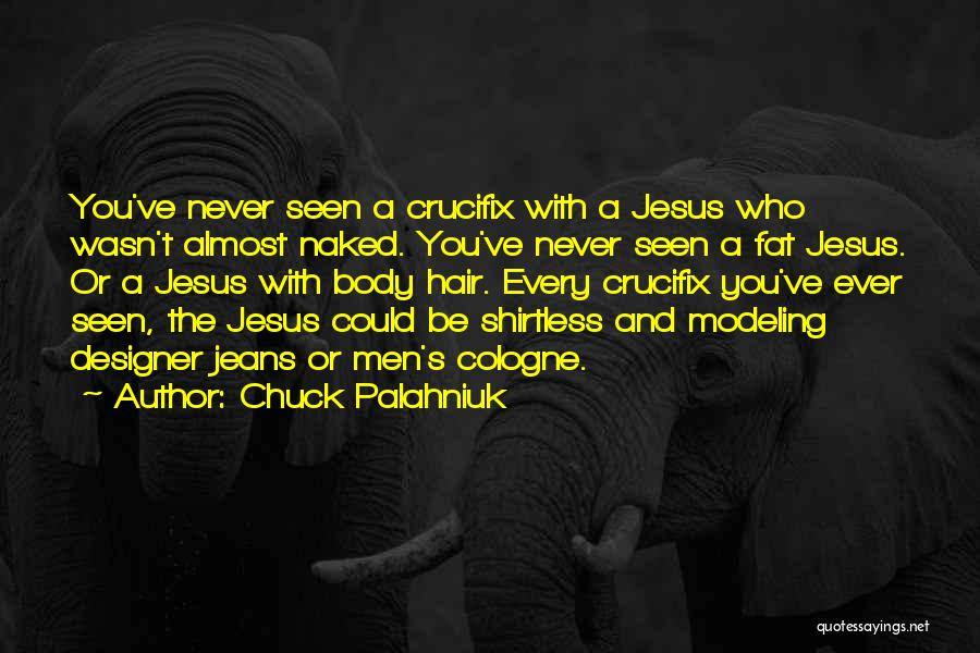 Shirtless Quotes By Chuck Palahniuk