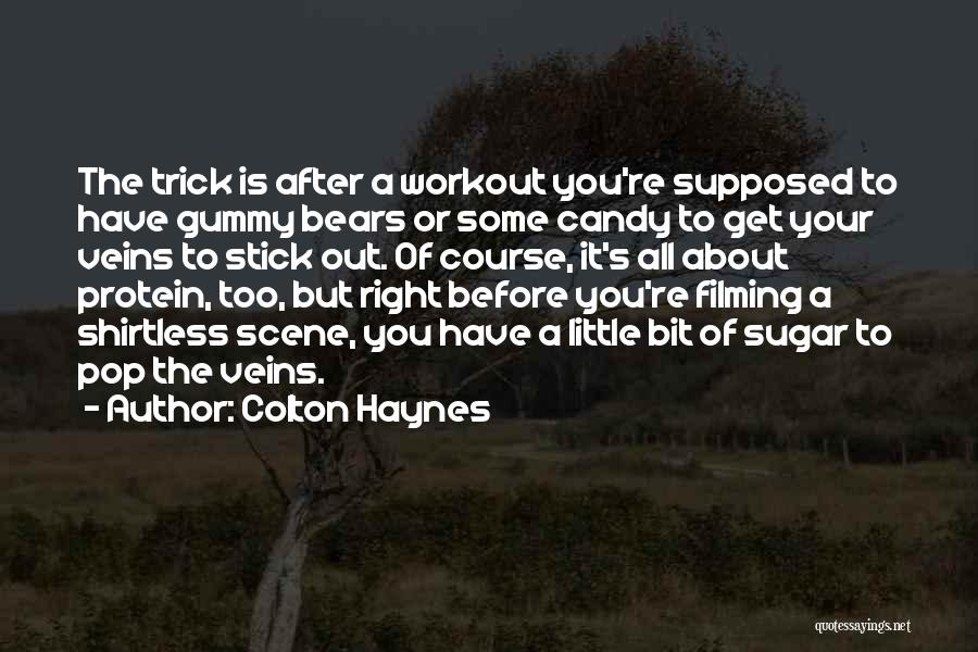 Shirtless Quotes By Colton Haynes