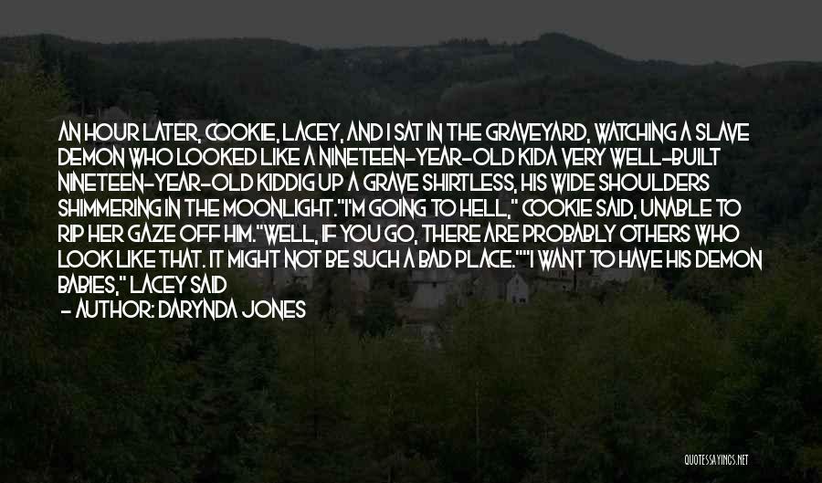 Shirtless Quotes By Darynda Jones