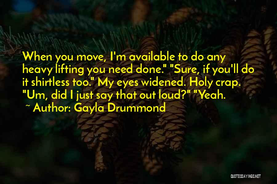 Shirtless Quotes By Gayla Drummond