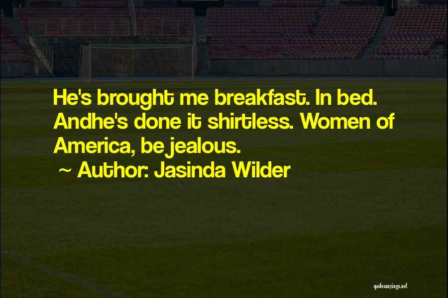 Shirtless Quotes By Jasinda Wilder