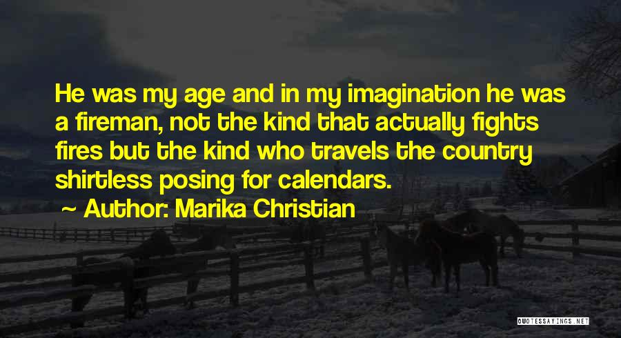 Shirtless Quotes By Marika Christian