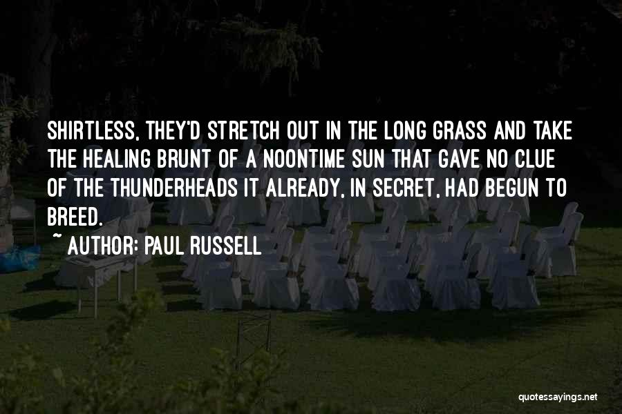 Shirtless Quotes By Paul Russell