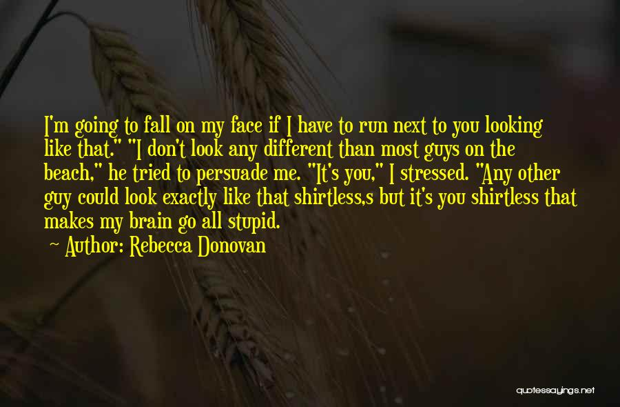 Shirtless Quotes By Rebecca Donovan