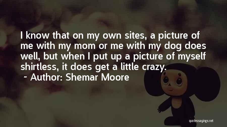 Shirtless Quotes By Shemar Moore