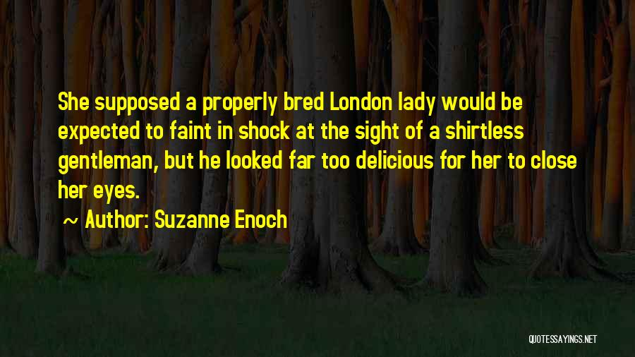 Shirtless Quotes By Suzanne Enoch