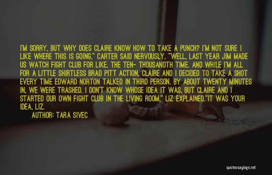 Shirtless Quotes By Tara Sivec