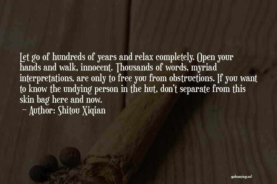 Shitou Xiqian Quotes 2119225