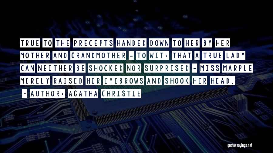 Shocked And Surprised Quotes By Agatha Christie