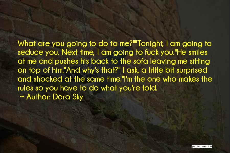 Shocked And Surprised Quotes By Dora Sky