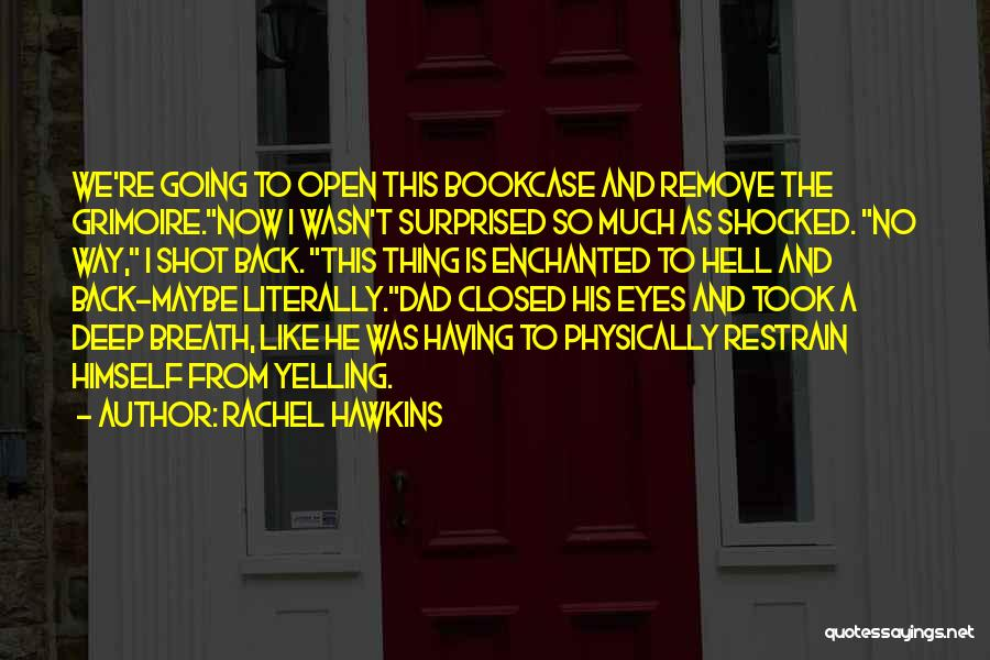 Shocked And Surprised Quotes By Rachel Hawkins