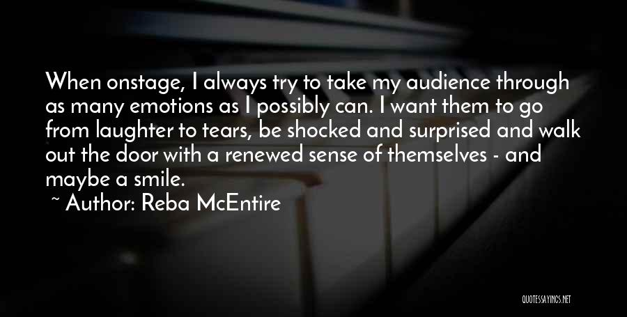 Shocked And Surprised Quotes By Reba McEntire