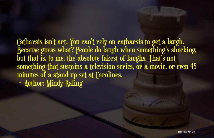 Shocking Art Quotes By Mindy Kaling