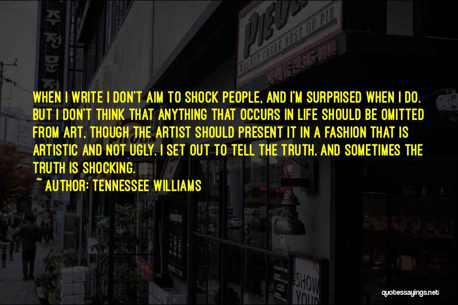 Shocking Art Quotes By Tennessee Williams