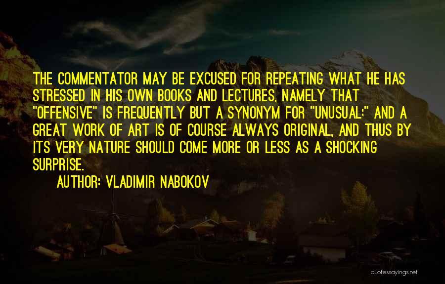 Shocking Art Quotes By Vladimir Nabokov