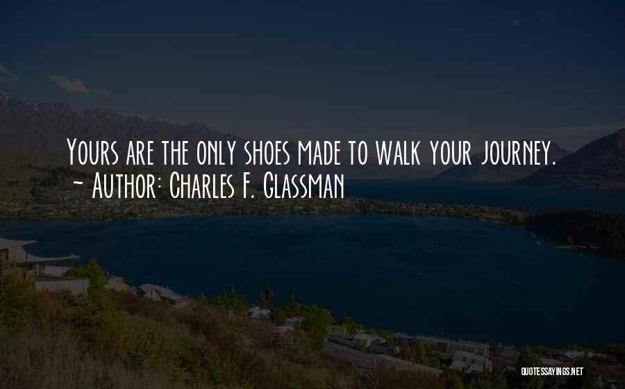 Shoes And Success Quotes By Charles F. Glassman