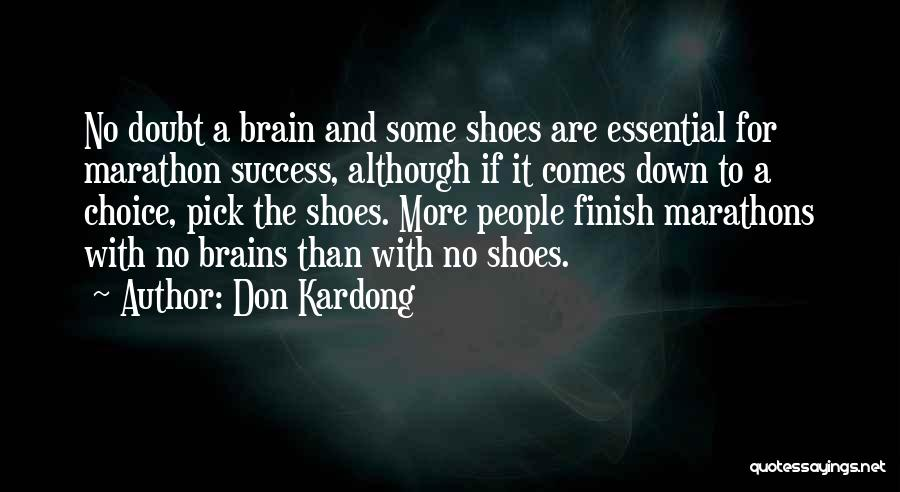 Shoes And Success Quotes By Don Kardong