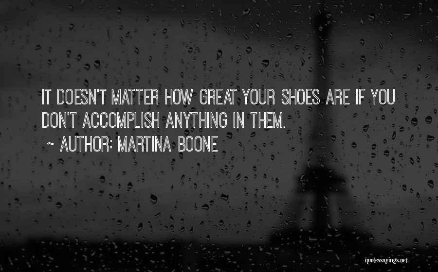 Shoes And Success Quotes By Martina Boone